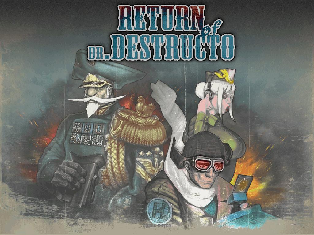 Return of Dr. Destructo