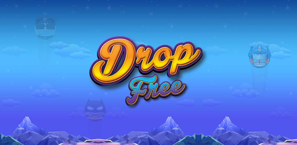 Drop Free