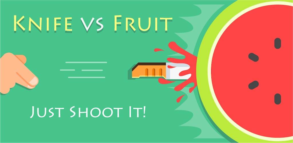 Knife vs Fruit