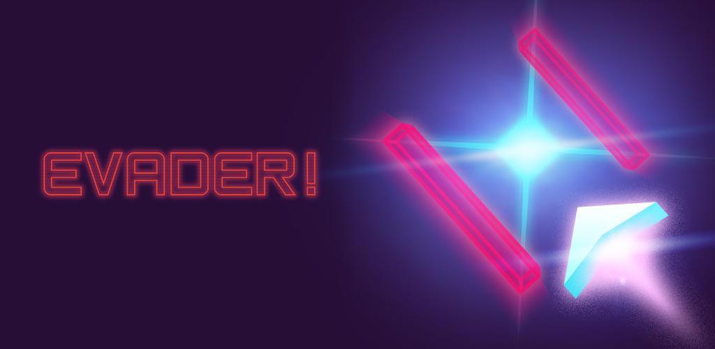 Evader!