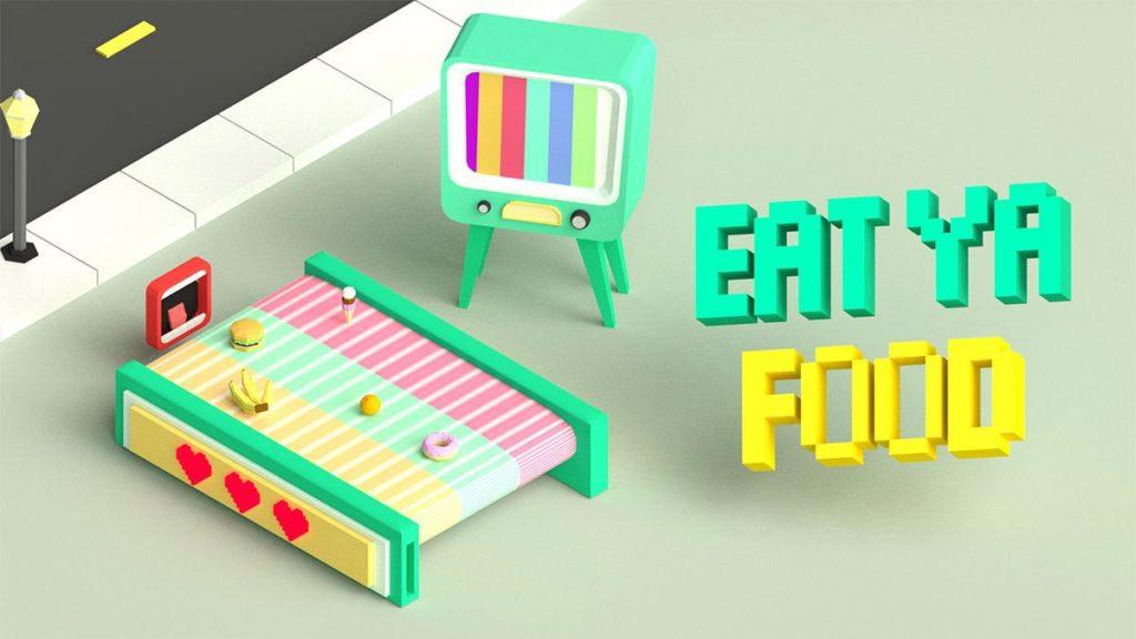 Eat Ya Food
