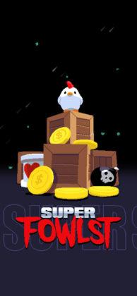 Super Fowlst
