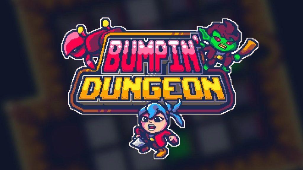 Bumpin' Dungeon
