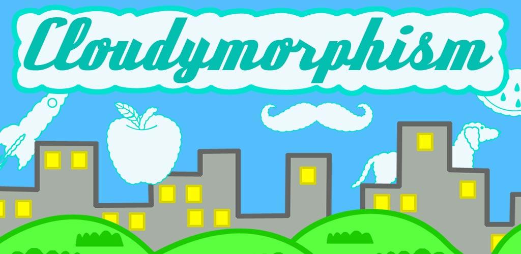 Cloudymorphism