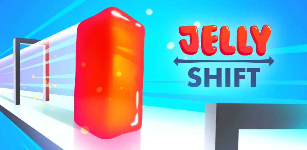 Jelly Shift