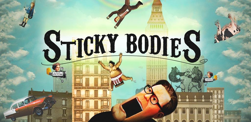Sticky Bodies